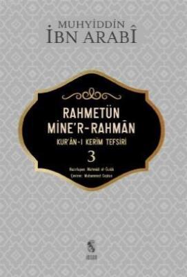 Rahmetün Mine'r- Rahman 3 Cilt Muhyiddin İbn Arabi