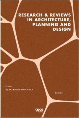 Research - Reviews in Architecture, Planning and Design H.Burçin Hende