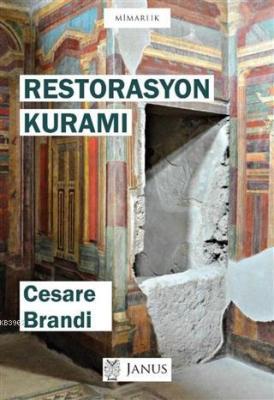 Restorasyon Kuramı Cesare Brandi