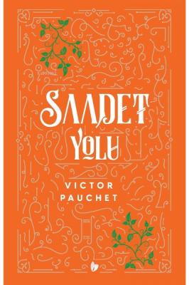Saadet Yolu Victor Pauchet
