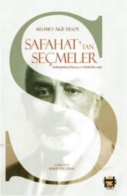 Safahat'tan Seçmeler Sadeleştirilmiş Düzyazı ve Sözlük İlavesiyle Mehm