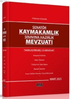 Senatör Kaymakamlık Sınavına Hazırlık Mevzuatı Savaş Yayınları 2021 Tö