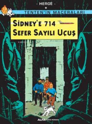 Sidney'e 714 Sefer Sayılı Uçuş - Tenten'in Maceraları Hergè
