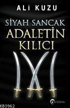 Siyah Sancak Adaletin Kılıcı Ali Kuzu
