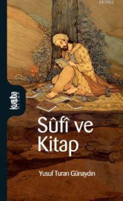 Sufi ve Kitap Yusuf Turan Günaydın