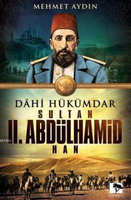 Sultan II. Abdülhamid Han Mehmet Aydın