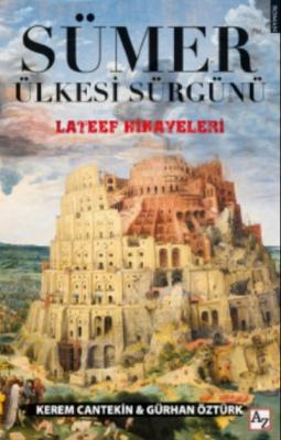 Sümer Ülkesi Sürgünü Gürhan Öztürk Kerem Cantekin