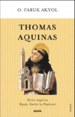 Thomas Aquinas O. Faruk Akyol
