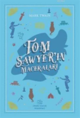 Tom Sawyer'in Maceraları Mark Twain