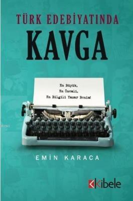 Türk Edebiyatında Kavga Emin Karaca