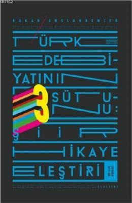 Türk Edebiyatının Üç Sütunu Hakan Arslanbenzer