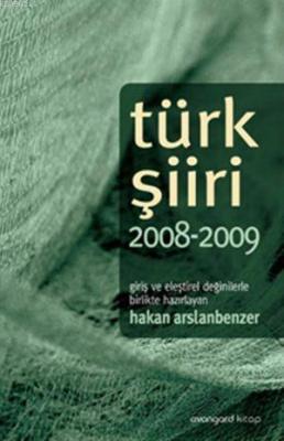 Türk Şiiri 2008-2009 Hakan Arslanbenzer