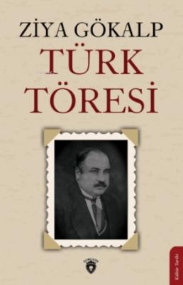 Türk Töresi Ziya Gökalp