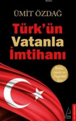 Türk'ün Vatanla İmtihanı Ümit Özdağ
