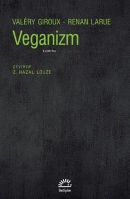 Veganizm Valery Giroux Renan Larue