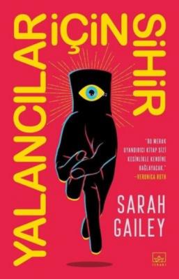 Yalancılar İçin Sihir Sarah Gailey