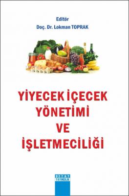 Yiyecek İçecek Yönetimi ve İşletmeciliği Lokman Toprak
