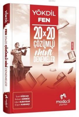 Yökdil Fen Bilimleri 20*20 Mini Denemeler Modadil Yayınları Suat Gürca