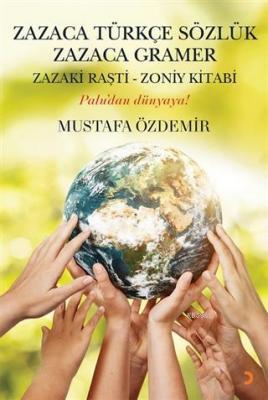 Zazaca Türkçe Sözlük Zazaca Gramer Zazaki Raşti-Zoniy Kitabı - Palu'da
